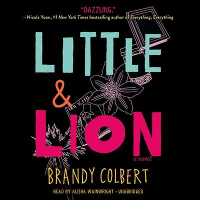 Little & Lion by Brandy Colbert audiobook