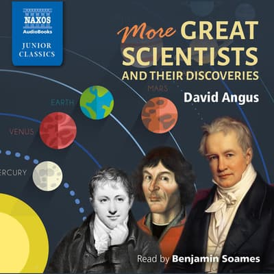 More Great Scientists and Their Discoveries by David Angus audiobook