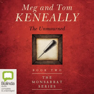 The Unmourned by Tom Keneally audiobook