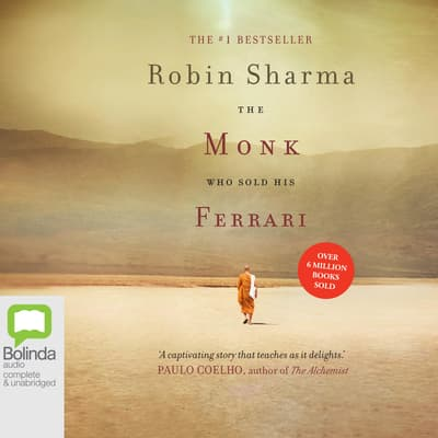 The Monk Who Sold His Ferrari by Robin Sharma audiobook