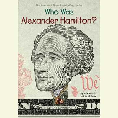 Who Was Alexander Hamilton? by Meg Belviso audiobook
