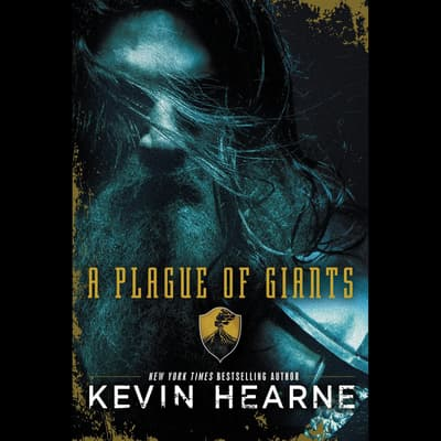 A Plague of Giants by Kevin Hearne audiobook