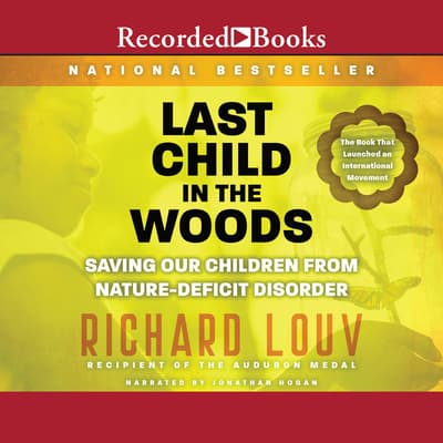 Last Child in the Woods by Richard Louv audiobook