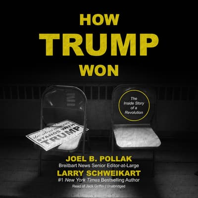 How Trump Won by Joel B. Pollak audiobook