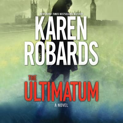 The Ultimatum by Karen Robards audiobook
