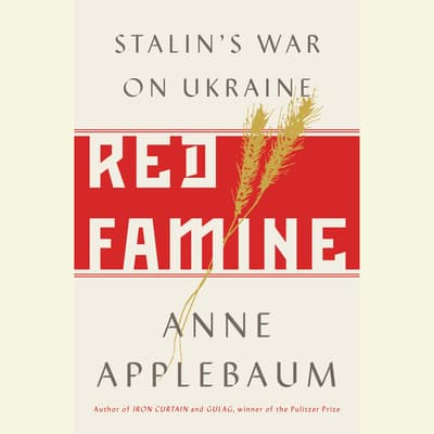 Red Famine by Anne Applebaum audiobook