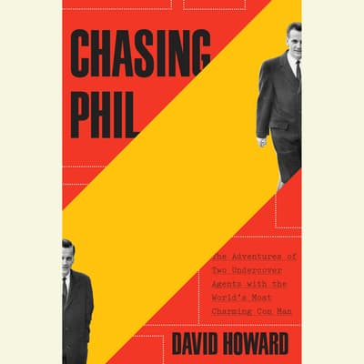 Chasing Phil by David Howard audiobook