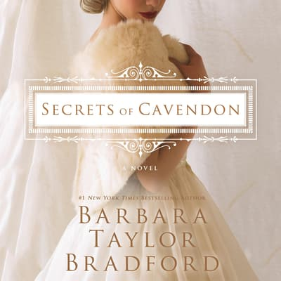 Secrets of Cavendon by Barbara Taylor Bradford audiobook