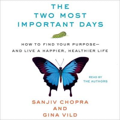 The Two Most Important Days by Sanjiv Chopra audiobook