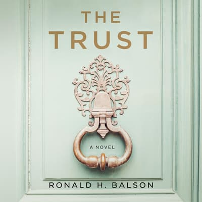 The Trust by Ronald H. Balson audiobook