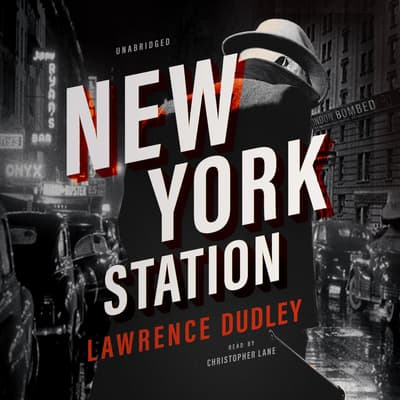 New York Station by Lawrence Dudley audiobook
