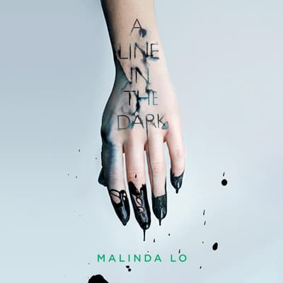 A Line in the Dark by Malinda Lo audiobook