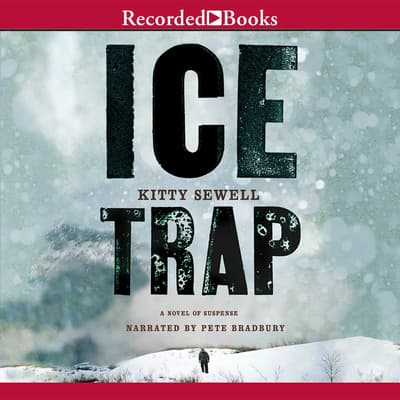 Ice Trap by Kitty Sewell audiobook