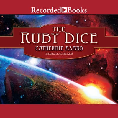 The Ruby Dice by Catherine Asaro audiobook