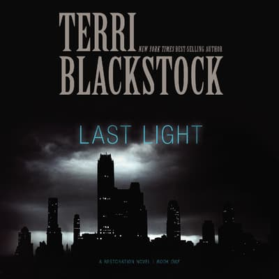 Last Light by Terri Blackstock audiobook