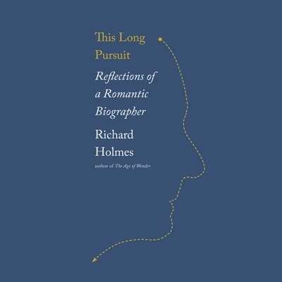 This Long Pursuit by Richard Holmes audiobook