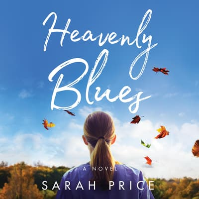 Heavenly Blues by Sarah Price audiobook