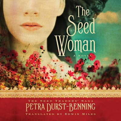 The Seed Woman by Petra Durst-Benning audiobook