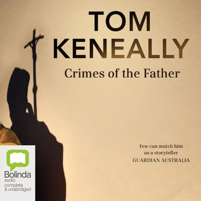 Crimes of the Father by Thomas Keneally audiobook