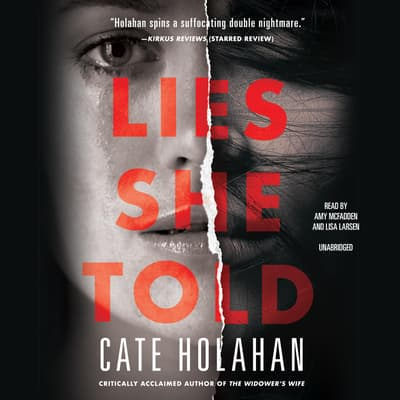 Lies She Told by Cate Holahan audiobook