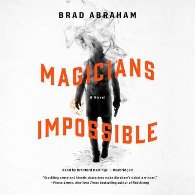 Magicians Impossible by Brad Abraham audiobook