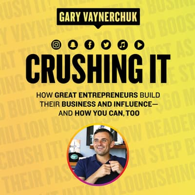 Crushing It! by Gary Vaynerchuk audiobook