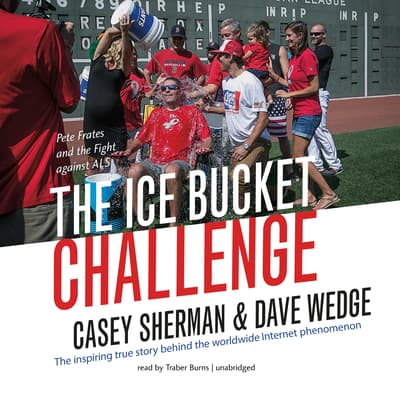 The Ice Bucket Challenge by Casey Sherman audiobook