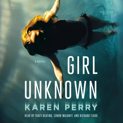 Girl Unknown by Karen Perry audiobook