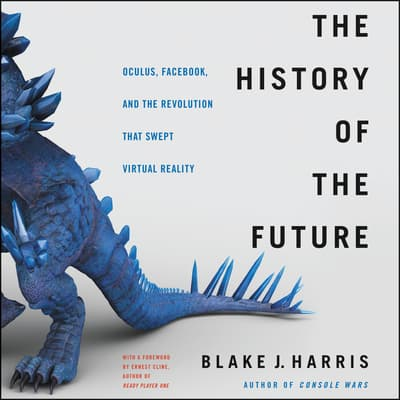 The History of the Future by Blake J. Harris audiobook