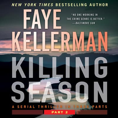Killing Season Part 2 by Faye Kellerman audiobook