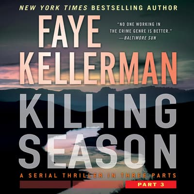 Killing Season Part 3 by Faye Kellerman audiobook