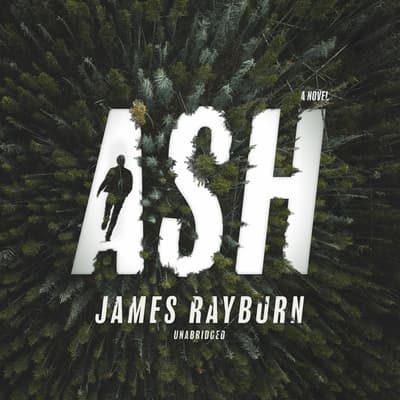 Ash by James Rayburn audiobook