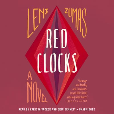 Red Clocks by Leni Zumas audiobook