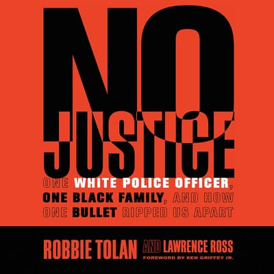No Justice by Robbie Tolan audiobook