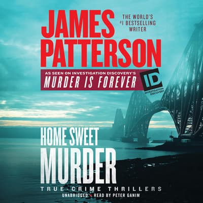 Home Sweet Murder by James Patterson audiobook