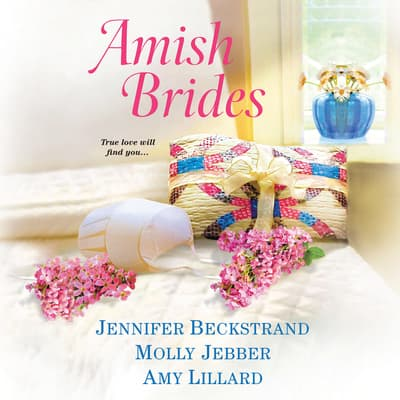 Amish Brides by Jennifer Beckstrand audiobook