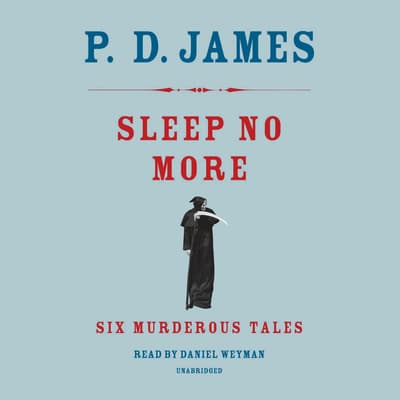 Sleep No More by P. D. James audiobook