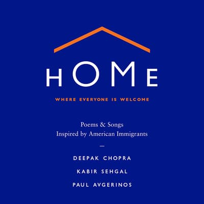 Home: Where Everyone Is Welcome by Deepak Chopra audiobook