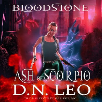 Ash of Scorpio - Bloodstone Trilogy - Prequel by D.N. Leo audiobook