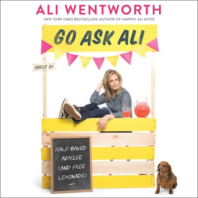 Go Ask Ali by Ali Wentworth audiobook
