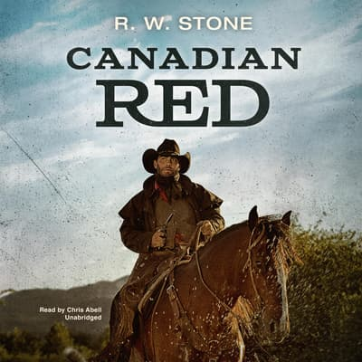 Canadian Red by R. W. Stone audiobook