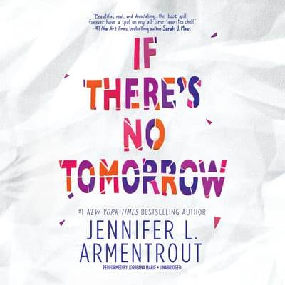 If There's No Tomorrow by Jennifer L. Armentrout audiobook