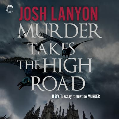 Murder Takes the High Road by Josh Lanyon audiobook
