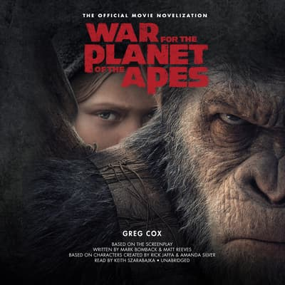 War for the Planet of the Apes by Greg Cox audiobook