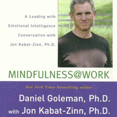 Mindfulness @ Work by Jon Kabat-Zinn, Ph.D. audiobook