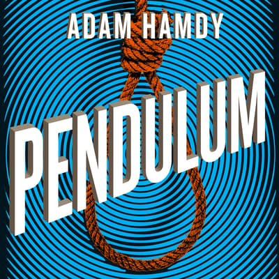 Pendulum by Adam Hamdy audiobook