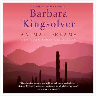 Animal Dreams by Barbara Kingsolver audiobook