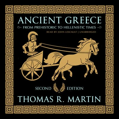 Ancient Greece, Second Edition by Thomas R.  Martin audiobook