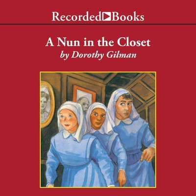 A Nun in the Closet by Dorothy Gilman audiobook