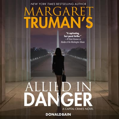 Margaret Truman's Allied in Danger by Margaret Truman audiobook